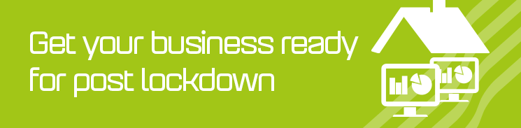 Get your business ready for post lockdown